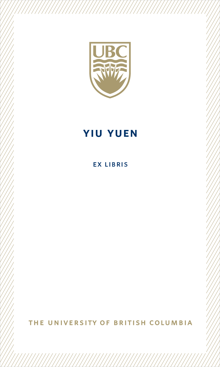 Ubc Bookplate From Yiu Yuen Support Ubc Library